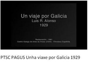 PTSC PAGUS Unha Viaxe por Galicia 1929