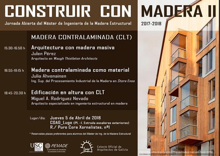 Delegación de Lugo: Jornada sobre Construcción con Madera II. Madera contralaminada (CLT)
