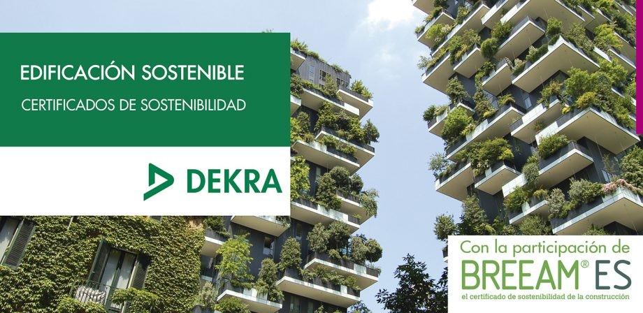 DEKRA. Los certificados de sostenibilidad en la edificación