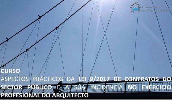 Curso | Aspectos prácticos da Lei 9/2017 de contratos do sector público e a súa incidencia no exercicio profesional do arquitecto. Fin de prazo de matrícula edición de Pontevedra
