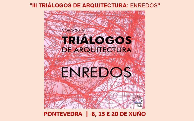 Triálogos de Arquitectura 2018: enredos