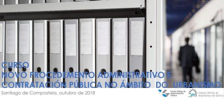 Curso | Novo procedemento administrativo e contratación pública no ámbito do urbanismo. Fin de prazo bonificación 10% no importe de matrícula