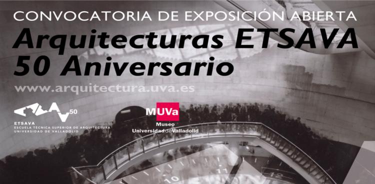 Convocatoria de exposición abierta «Arquitectura ETSAVA – 50 Aniversario»