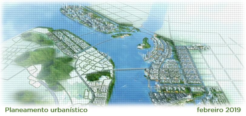 Planeamento urbanístico – febreiro 2019
