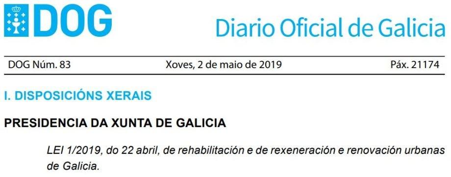 Publicación no DOG da Lei 1/2019 de rehabilitación e de rexeneración e renovación urbanas de Galicia