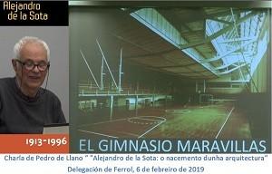 Charla de Pedro de Llano «Alejandro de la Sota: o nacemento dunha arquitectura»