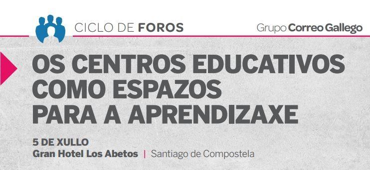 Foro «Os centros educativos como espazos para a aprendizaxe»