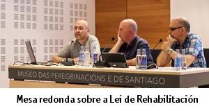 Mesa Redonda sobre a Lei de Rehabilitación