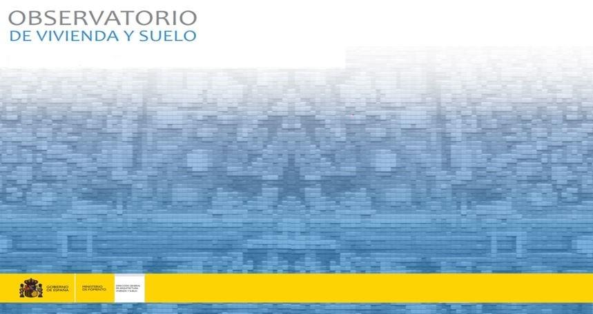 Boletín del Observatorio de Vivienda y Suelo correspondiente al primer trimestre de 2019