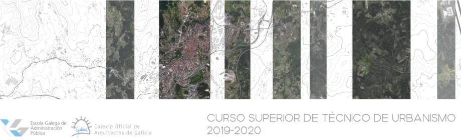 Curso Superior de Técnico de Urbanismo COAG | EGAP 2019-2020. Publicación de contidos, ponentes e desenvolvemento do curso