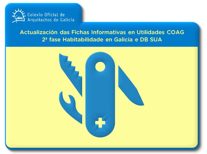 Actualización das Fichas Informativas en Utilidades COAG. 2ª fase Accesibilidade en Galicia e DB SUA