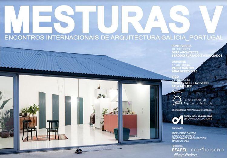 Mesturas V Encontros Internacionais de Arquitectura Galicia_Portugal