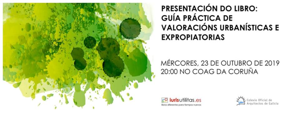 Presentación do libro «Guía práctica de valoracións urbanísticas e expropiatorias»