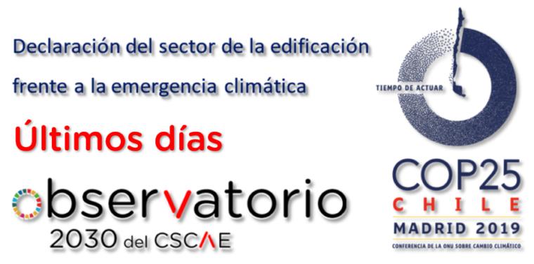 Declaración del sector de la edificación frente a la emergencia climática | Últimos días