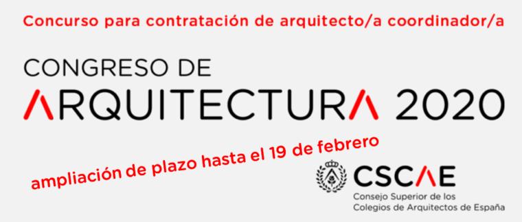Ampliación de plazo – Concurso para la contratación de un/a coordinador/a para el Congreso de Arquitectura 2020