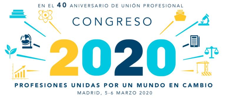 Congreso Unión Profesional 20+20 'Profesiones unidas por un mundo en cambio'