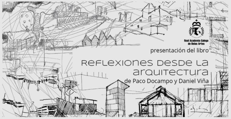Presentación del libro «Reflexiones desde la arquitectura»