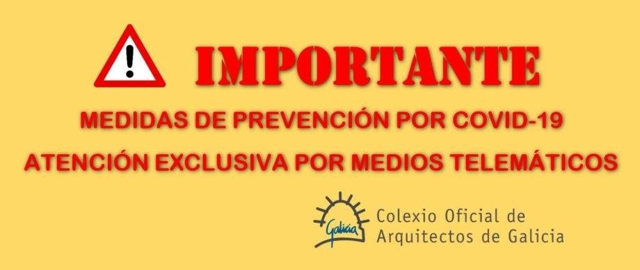Medidas prevención COVID-19: atención exclusiva por medios telemáticos