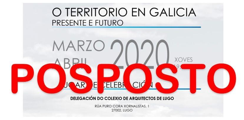 Delegación de Lugo: posposición das Xornadas do Territorio