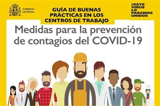 El Gobierno lanza una guía de buenas prácticas en los centros de trabajo frente al COVID-19