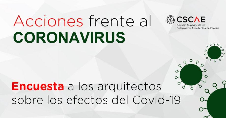Los Colegios de Arquitectos lanzan una encuesta para conocer el impacto real del coronavirus en los profesionales de la Arquitectura en España