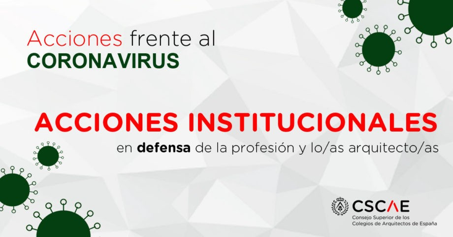 Actuaciones institucionales en defensa de la profesión y los/as arquitectos/as