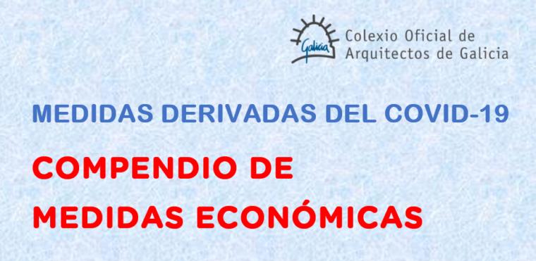 RECORDATORIO: Compendio de información sobre medidas económicas decretadas como consecuencia de la crisis sanitaria del COVID 19. Ayudas