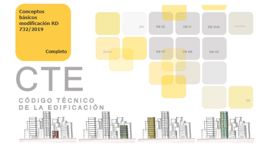 Documento divulgativo: Conceptos básicos de la modificación del CTE aprobada por el Real Decreto 732/2019