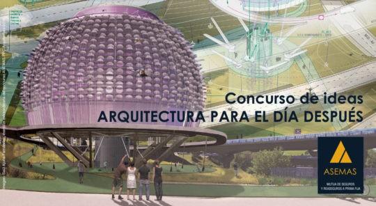 Concurso de ideas «Arquitectura para el día después»