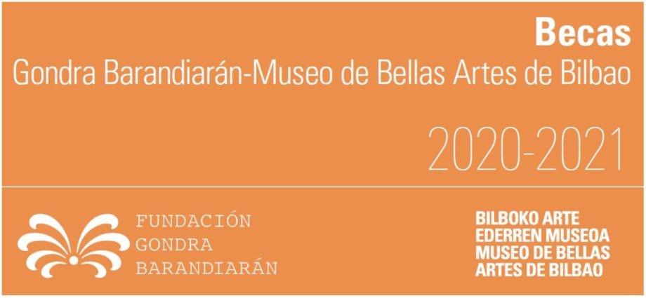 Convocatoria becas Gondra Barandiarán-Museo de Bellas Artes de Bilbao 2020-2021