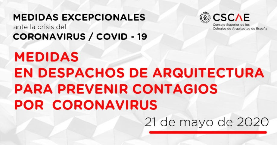 Medidas de protección en el despacho de arquitectura para prevenir el contagio por coronavirus