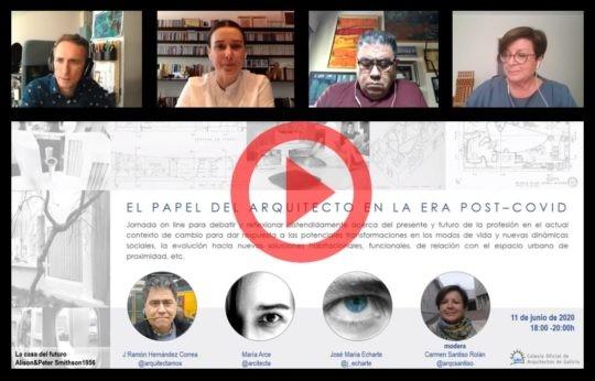 Disponible la grabación de la Jornada online «El papel del arquitecto en la era post COVID» – 11 junio 2020