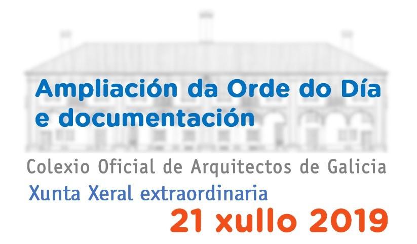 Ampliación dos puntos da Orde do Día da Xunta Xeral extraordinaria a celebrar o 21 de xullo