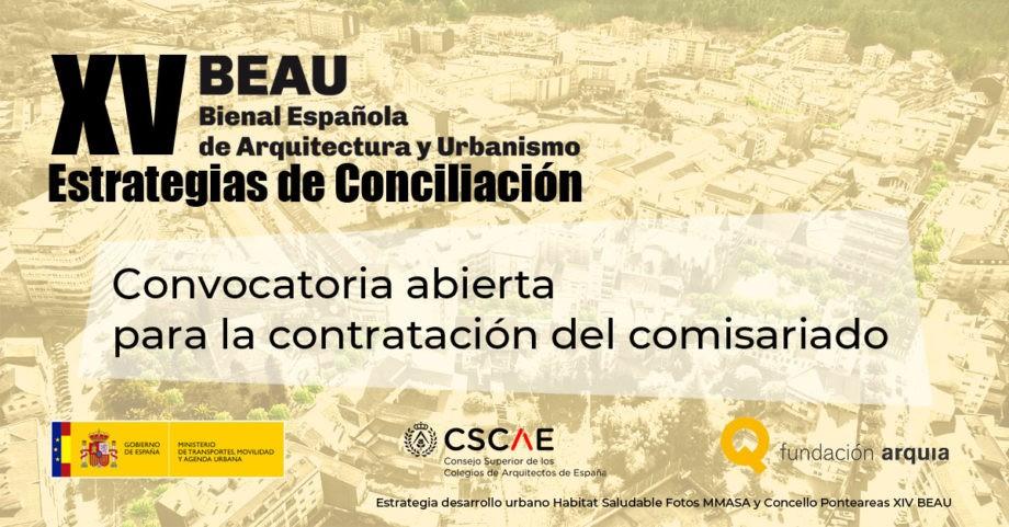 Convocatoria para la contratación del comisariado de la XV Bienal Española de Arquitectura y Urbanismo (BEAU)