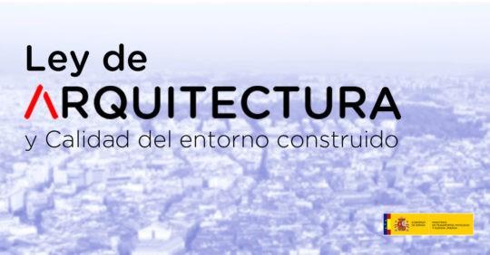 Consulta pública previa – Ley Arquitectura y Calidad del Entorno Construido