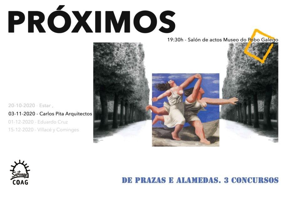 PRÓXIMOS 2020 | Carlos Pita. Arquitecto. Construir el espacio público-3 Concursos
