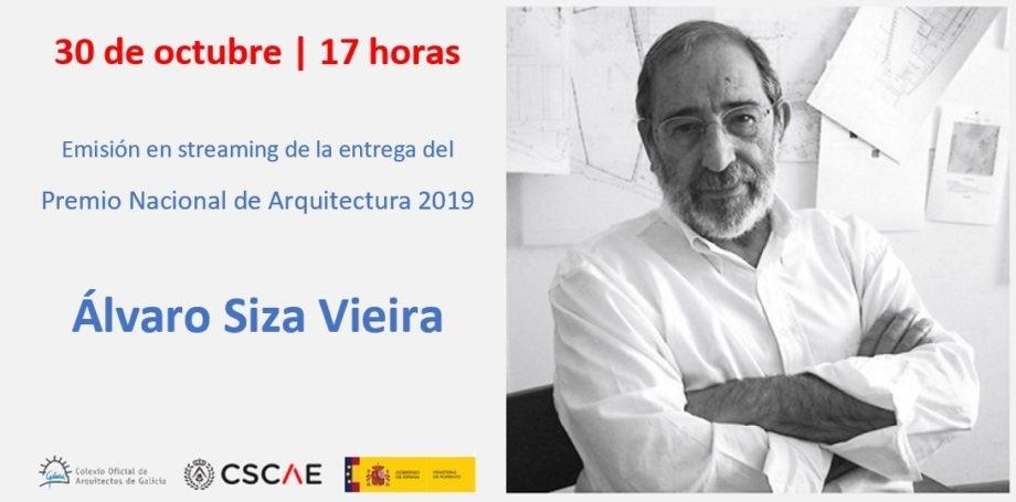 Cambio de hora de emisión en streaming de la entrega del Premio Nacional de Arquitectura 2019 a Álvaro Siza Vieira