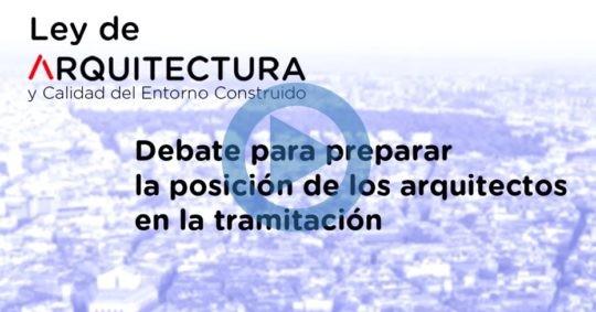 Debate sobre la Ley de Arquitectura y Calidad del Entorno Construido
