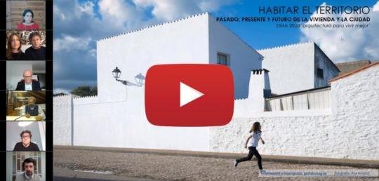 Disponible la grabación de la jornada «Habitar el territorio. Presente, pasado y futuro de la ciudad»