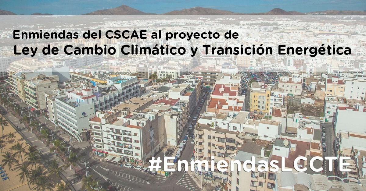 Propuesta de enmiendas del CSCAE al proyecto de Ley de Cambio Climático y Transición Energética