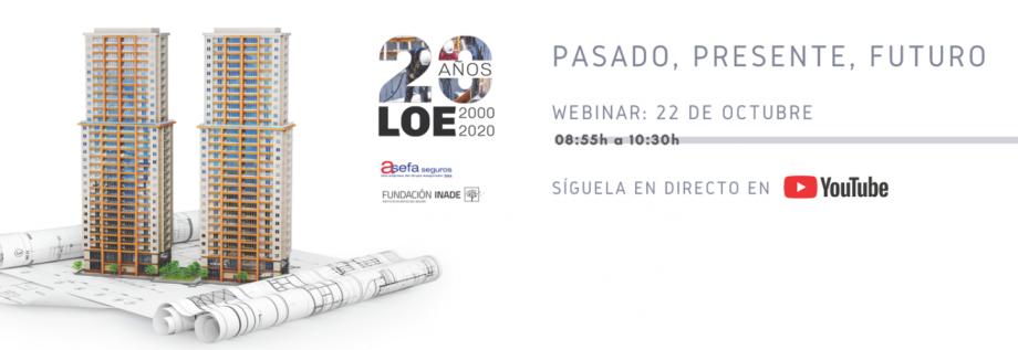 Webinar «20 AÑOS LOE: PRESENTE, PASADO, FUTURO»