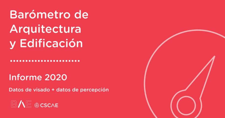 Informe sobre el Barómetro de la Arquitectura y Edificación 2020