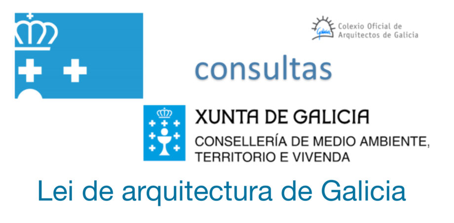 Consulta pública previa da Lei de arquitectura de Galicia