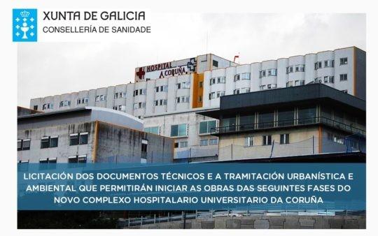 Licitación dos documentos técnicos e a tramitación urbanística e ambiental das seguintes fases do novo Complexo Hospitalario Universitario da Coruña (CHUAC)