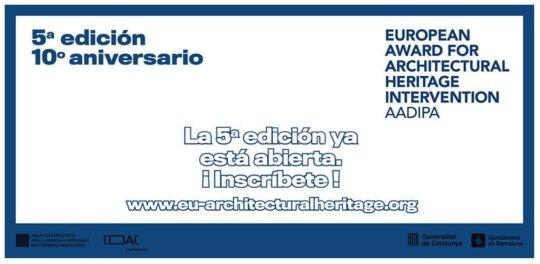 Convocada la 5ª edición del Premio Europeo de Intervención en el Patrimonio Arquitectónico