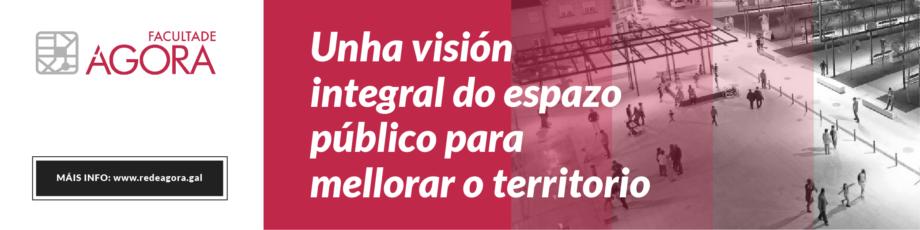 Deputación de Pontevedra | Curso Ágora sobre o Espazo Público