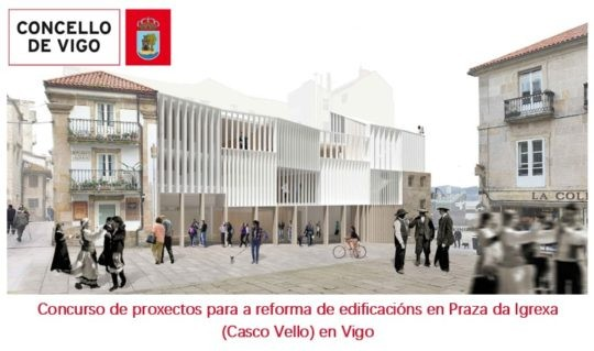 Fallo do Concurso de proxectos para a reforma de edificacións en Praza da Igrexa (Casco Vello) en Vigo