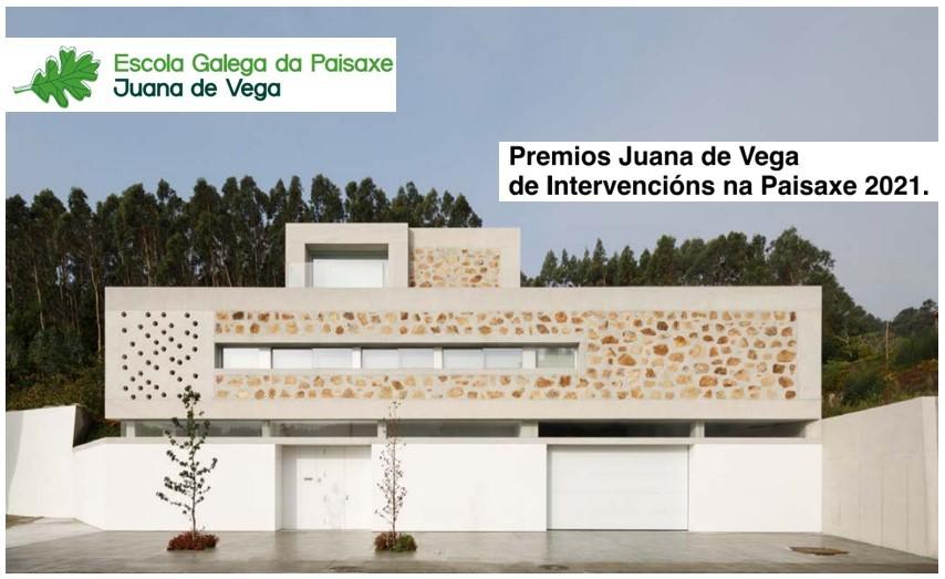 Premios Juana de Vega de Intervencións na Paisaxe 2021 – Categoría Vivendas Unifamiliares
