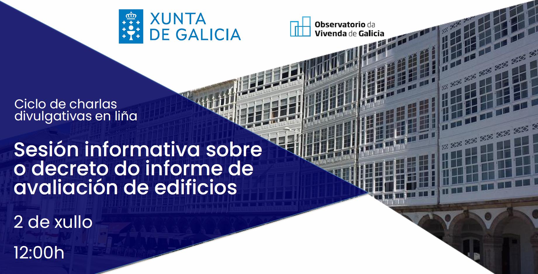 Dispoñible gravación da sesión informativa sobre o decreto do informe de avaliación de edificios