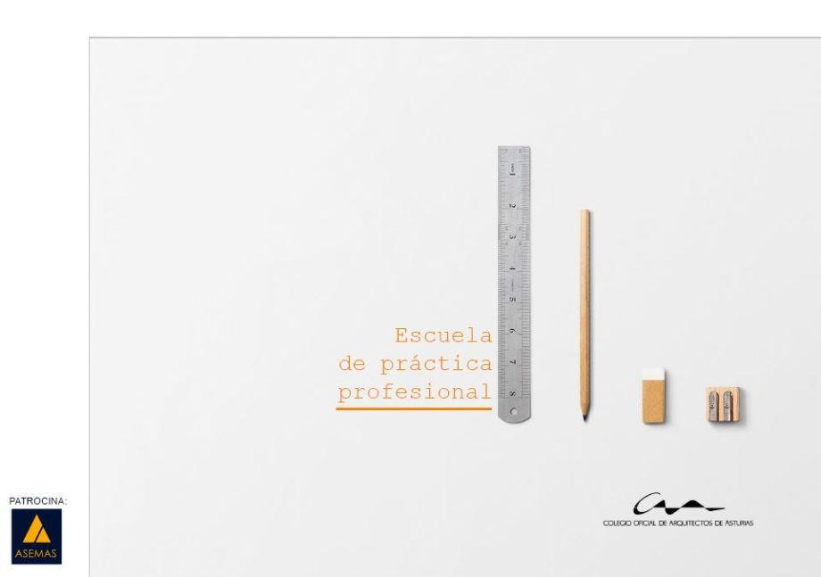 El Colegio de Arquitectos de Asturias ha puesto en marcha el CURSO ONLINE: Escuela de Práctica Profesional, dirigido a arquitectos de toda España